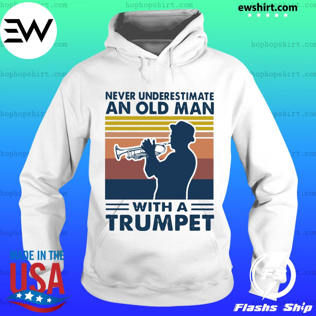 Never Underestimate An Old Man With A Trumpet Vintage Retro Shirt Hoodie