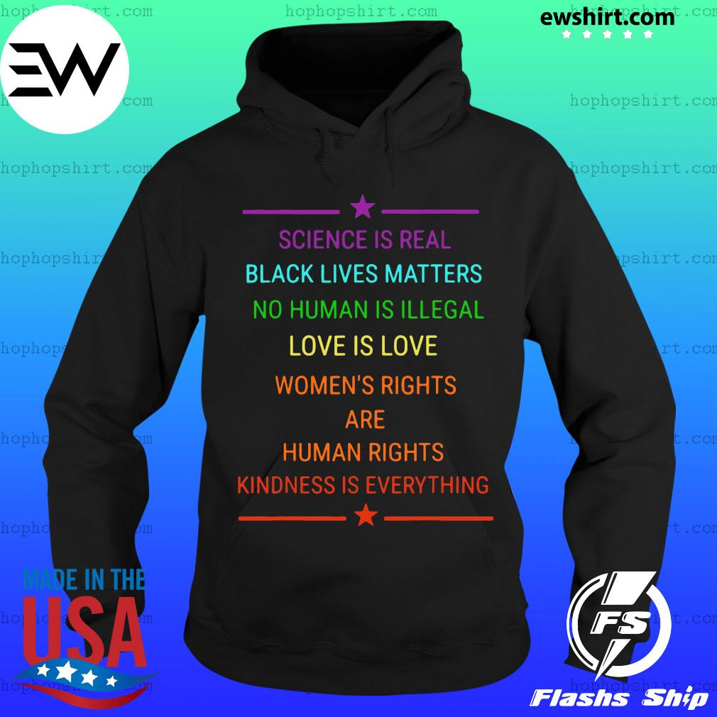 Science Is Real Kindness Is Everything Rainbow Pride Official T-Shirt Hoodie