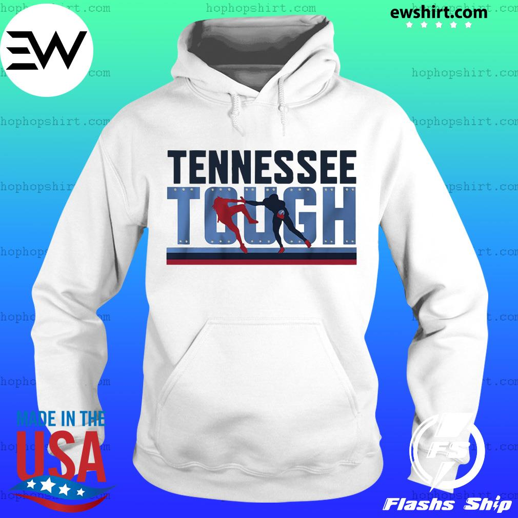 Tennessee Tough Nashville Footbal Shirt Hoodie