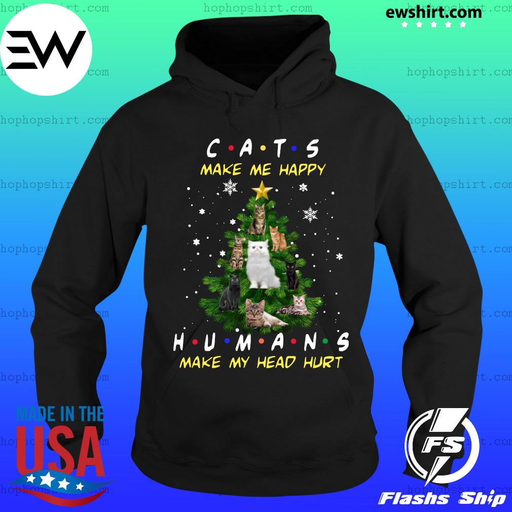 Cats Make Me Happy Humans Make My Head Hurt Ugly Merry Christmas Tree Sweats Hoodie