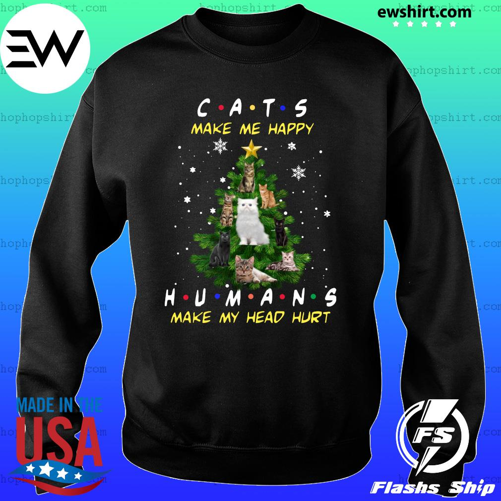 Cats Make Me Happy Humans Make My Head Hurt Ugly Merry Christmas Tree Sweatshirt