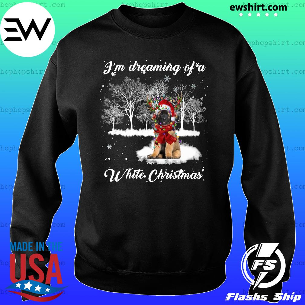 Leonberger Dog I'm Dreaming Of A White Christmas Sweatshirt