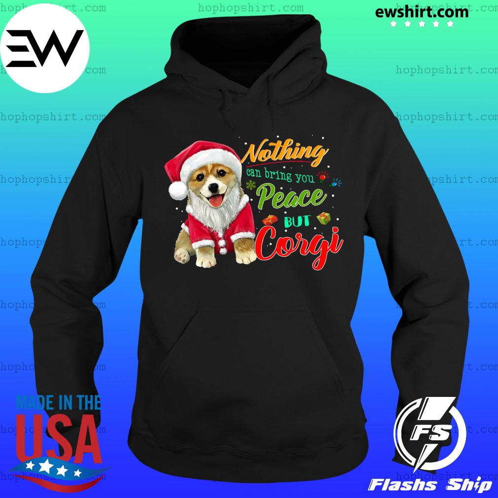 Nothing Can Bring You Peace But Corgi Christmas Sweats Hoodie