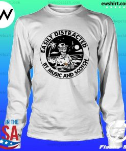 Skeleton Easily Distracted By Music And Scotch Shirt LongSleeve
