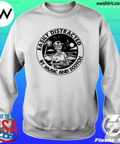 Skeleton Easily Distracted By Music And Scotch Shirt Sweater