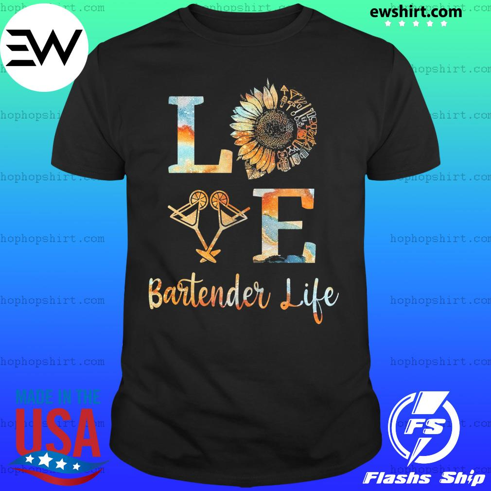 Love Bartender Life Sunflower Wine Shirt