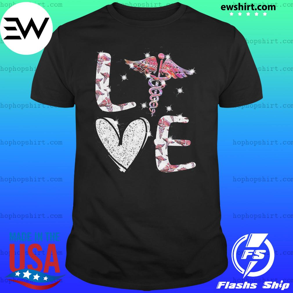 Love Gift Nurse Shirt