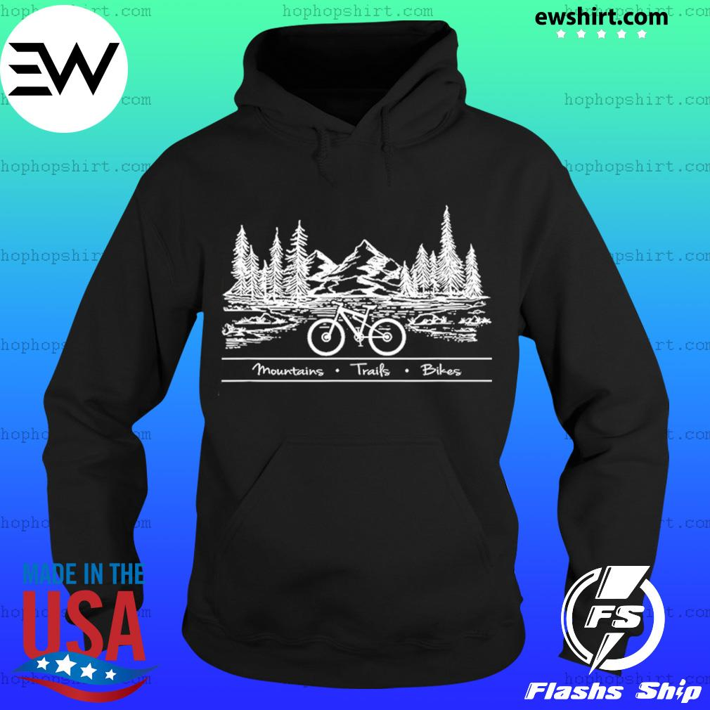Mountain Biking trails Bikes T-Shirt Hoodie