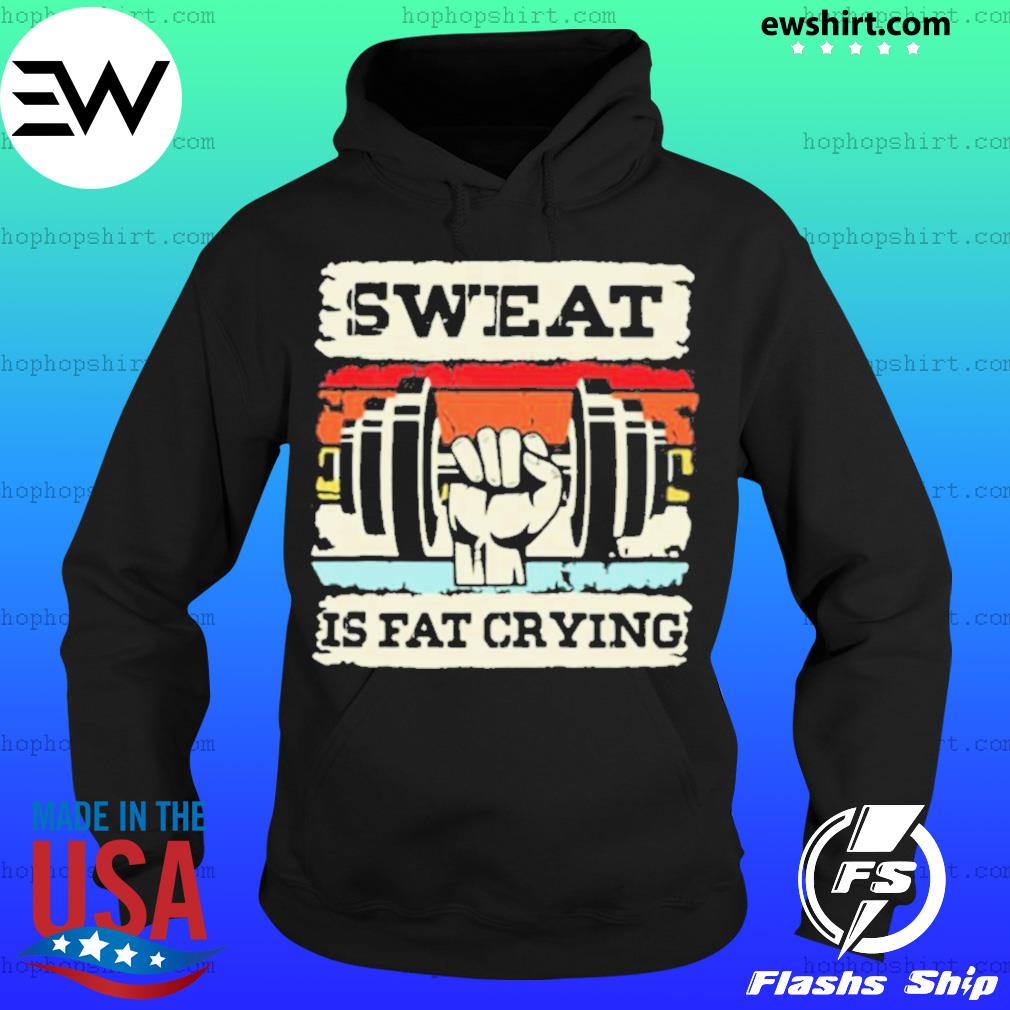 Retro Sweat Is Fat Crying Weightifling Vintage Hoodie