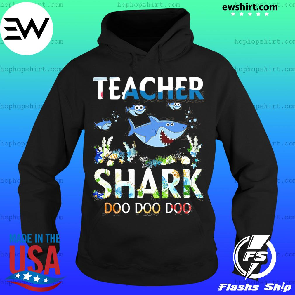 Teacher Shark Doo Doo Doo Shirt Hoodie