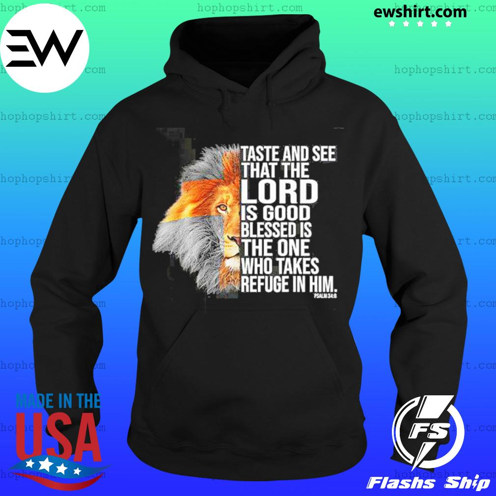 Taste And See That The Lord Is Good Tiger Shirt Hoodie