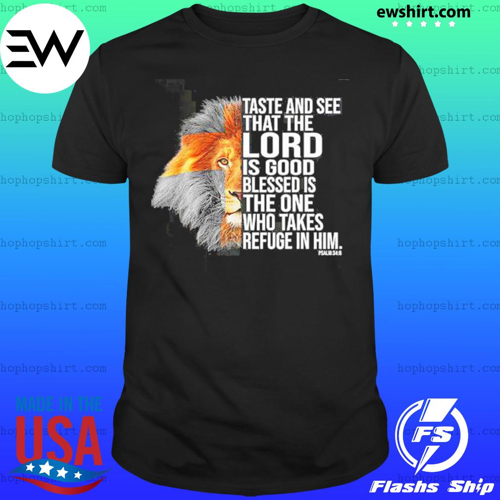 Taste And See That The Lord Is Good Tiger Shirt