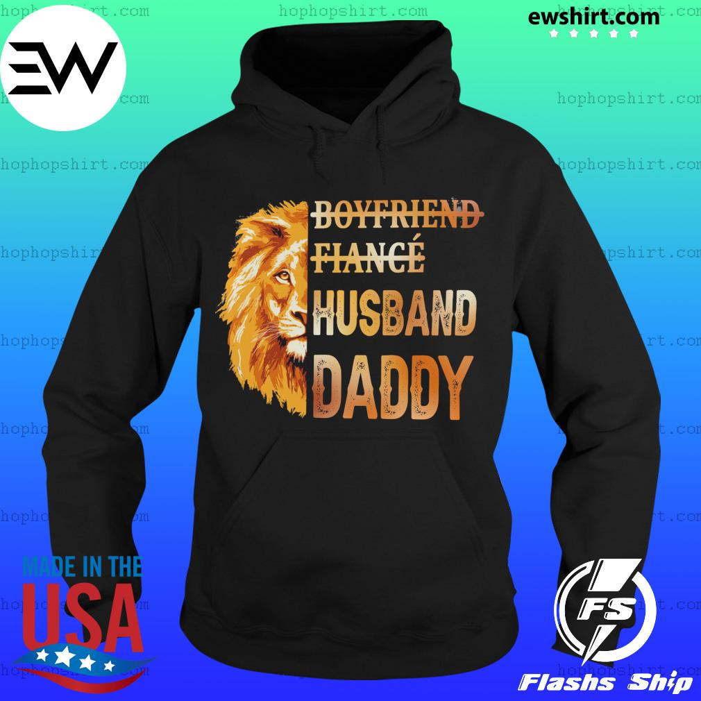 Lion Boyfriend Fiance Husband Daddy Shirt Hoodie