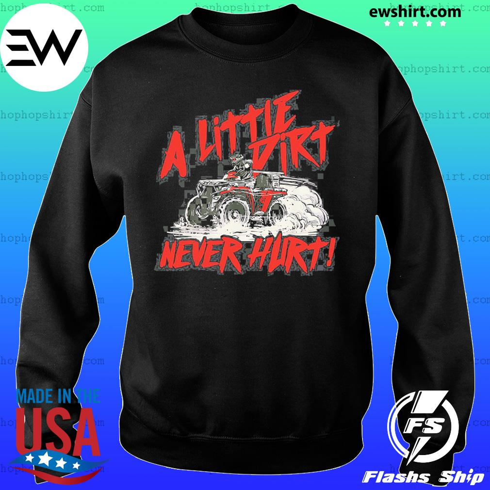 Wheeler A Little Dirt Never Hurt Shirt Sweater