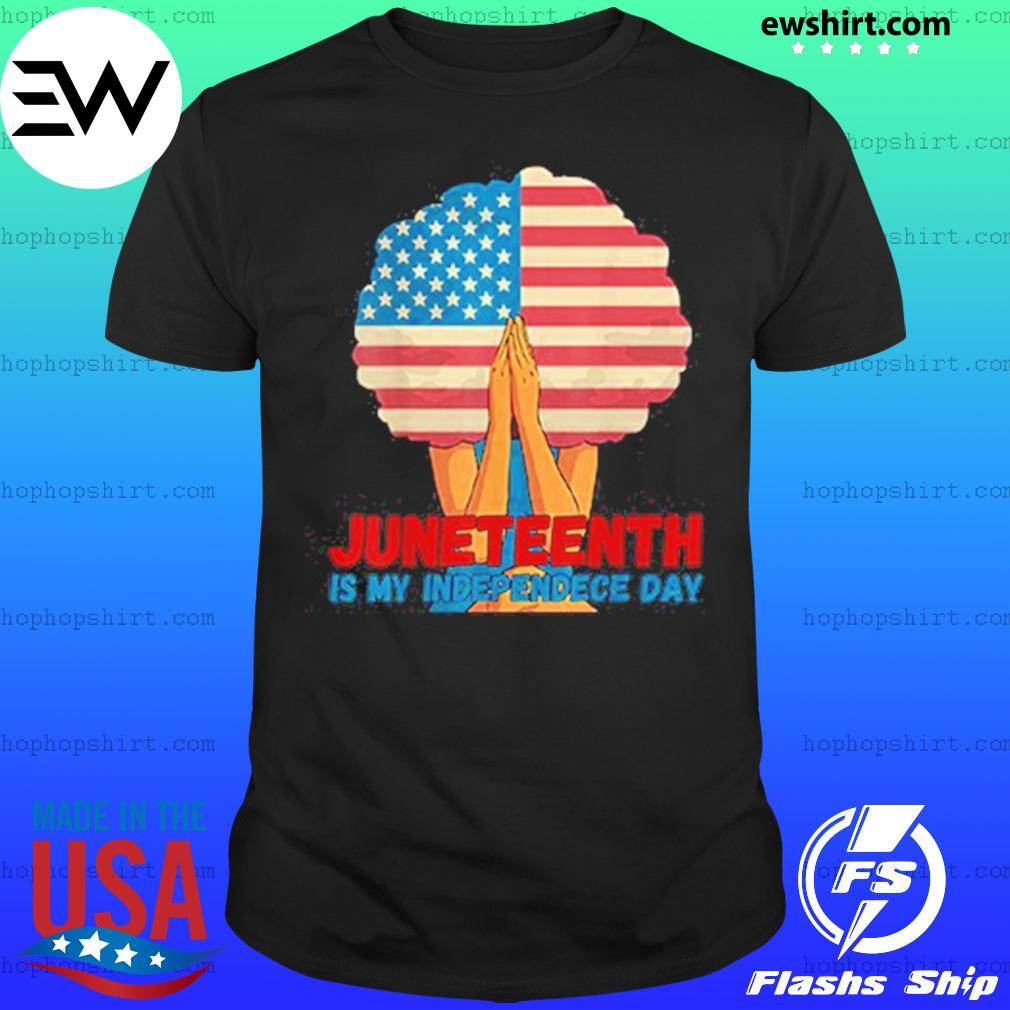 The girl American flag Juneteenth Is My Independence Day Shirt